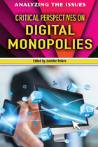 Critical Perspectives on Digital Monopolies, ed. , v.