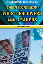 Critical Perspectives on Whistleblowers and Leakers, ed. , v.