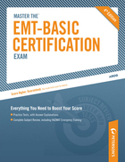 Master the EMT-Basic Certification Exam, ed. 4, v.