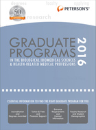 Peterson's Graduate Programs in the Biological/Biomedical Sciences & Health-Related Medical Professions 2016, ed. 50, v.