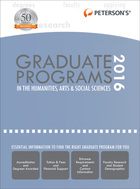 Peterson's® Graduate Programs in the Humanities, Arts & Social Sciences 2016, ed. 50, v.