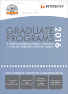 Peterson's Graduate Programs in the Physical Sciences, Mathematics, Agricultural Sciences, the Environment & Natural Resources 2016, ed. 50, v.