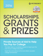 Peterson's® Scholarships, Grants & Prizes 2016, ed. 20, v.