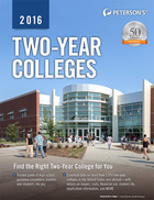 Peterson's® Two-Year Colleges 2016, ed. 46, v.