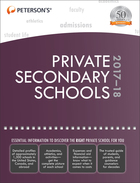 Peterson's® Private Secondary Schools 2017-18, ed. 38, v.