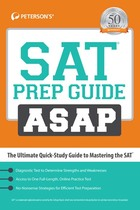 Peterson's® SAT® Prep Guide ASAP, ed. , v.