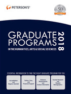 Peterson's® Graduate Programs in the Humanities, Arts & Social Sciences 2018, ed. 52, v.