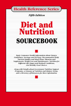 Diet and Nutrition Sourcebook, ed. 5, v.