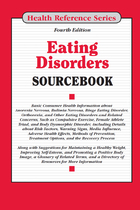 Eating Disorders Sourcebook, ed. 4, v.
