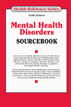Mental Health Disorders Sourcebook, ed. 6, v.