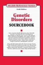 Genetic Disorders Sourcebook, ed. 6, v.