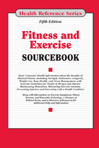 Fitness and Exercise Sourcebook, ed. 5, v.
