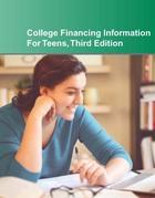 College Financing Information for Teens, ed. 3, v.