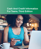 Cash and Credit Information for Teens, ed. 3, v.  Cover