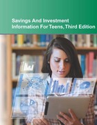 Savings and Investment Information For Teens, ed. 3, v.