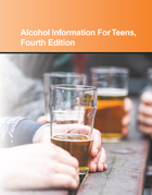 Alcohol Information for Teens, ed. 4, v.