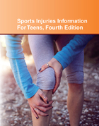 Sports Injuries Information For Teens, ed. 4, v.