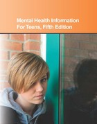 Mental Health Information For Teens, ed. 5, v.