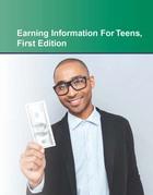 Earning Information For Teens, ed. , v.