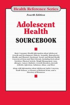 Adolescent Health Sourcebook, ed. 4, v.