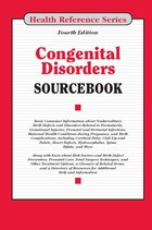 Congenital Disorders Sourcebook, ed. 4, v.