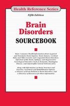 Brain Disorders Sourcebook, ed. 5, v.