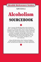 Alcoholism Sourcebook, ed. 5, v.