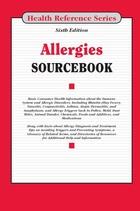 Allergies Sourcebook, ed. 6, v.