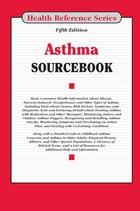 Asthma Sourcebook, ed. 5, v.