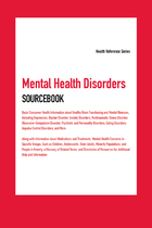 Mental Health Disorders Sourcebook, ed. 7, v.