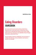Eating Disorders Sourcebook, ed. 5, v.
