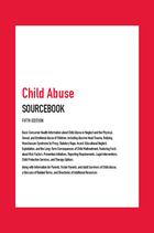 Child Abuse Sourcebook, ed. 5, v.