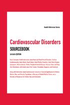 Cardiovascular Disorders Sourcebook, ed. 7, v.