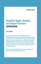 Disability Rights, Benefits, and Support Services Sourcebook, ed. , v.