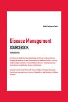 Disease Management Sourcebook, ed. 3, v.