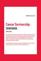 Cancer Survivorship Sourcebook, ed. 3, v.