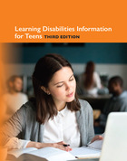 Learning Disabilities Information for Teens, ed. 3, v.