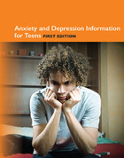 Anxiety and Depression Information for Teens, ed. , v.
