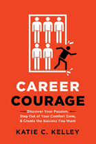 Career Courage, ed. , v.