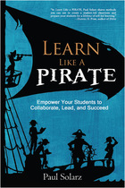 Learn Like a Pirate, ed. , v.
