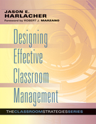 Designing Effective Classroom Management, ed. , v.