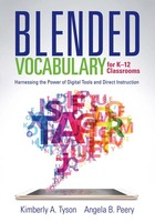 Blended Vocabulary for K–12 Classrooms, ed. , v.