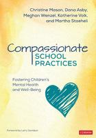 Compassionate School Practices, ed. , v.
