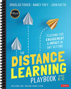 The Distance Learning Playbook, Grades K-12, ed. , v.