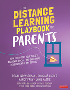 The Distance Learning Playbook for Parents, ed. , v.