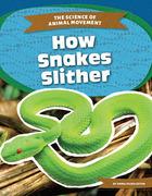 How Snakes Slither, ed. , v.
