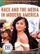 Race and the Media in Modern America, ed. , v.