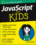 JavaScript® For Kids For Dummies®, ed. , v.