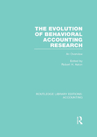 The Evolution of Behavioral Accounting Research, ed. , v.