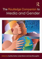 The Routledge Companion to Media and Gender, ed. , v.